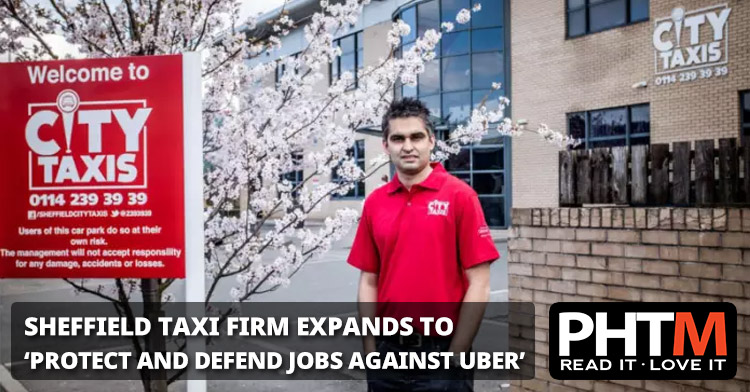 SHEFFIELD TAXI FIRM EXPANDS TO 'PROTECT AND DEFEND JOBS AGAINST UBER'