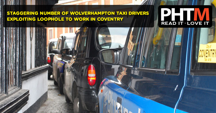 Uber Vehicle List >> STAGGERING NUMBER OF WOLVERHAMPTON TAXI DRIVERS EXPLOITING LOOPHOLE TO WORK IN COVENTRY