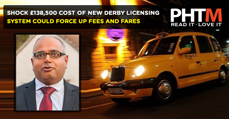 SHOCK £138,500 COST OF NEW DERBY LICENSING SYSTEM COULD FORCE UP FEES AND FARES