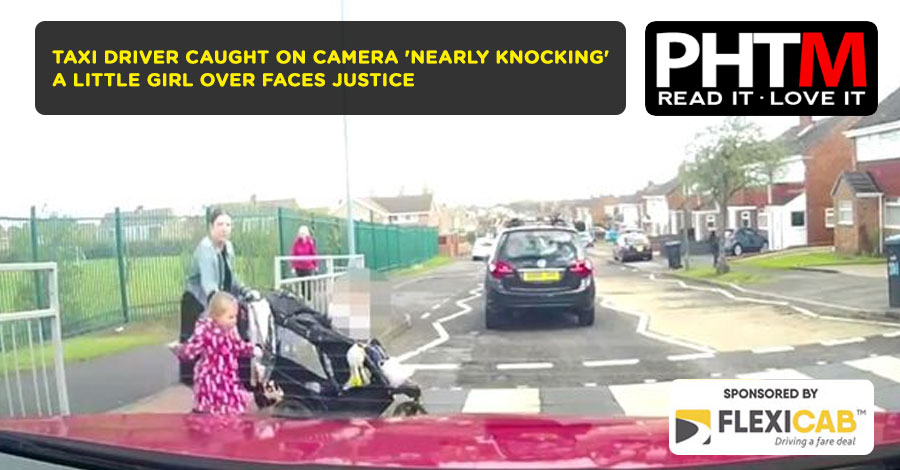 TAXI DRIVER CAUGHT ON CAMERA 'NEARLY KNOCKING' A LITTLE GIRL OVER FACES JUSTICE
