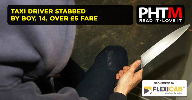 TAXI DRIVER STABBED BY BOY, 14, OVER £5 FARE