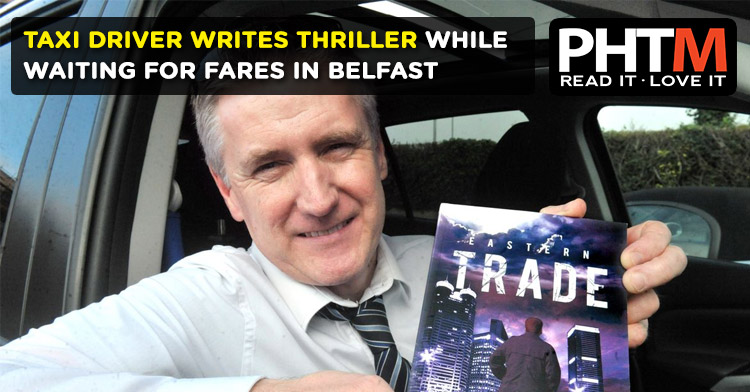 TAXI DRIVER WRITES THRILLER WHILE WAITING FOR FARES IN BELFAST