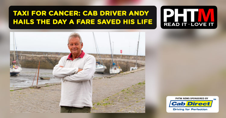 TAXI FOR CANCER: CAB DRIVER ANDY HAILS THE DAY A FARE SAVED HIS LIFE