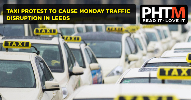 TAXI PROTEST TO CAUSE MONDAY TRAFFIC DISRUPTION IN LEEDS
