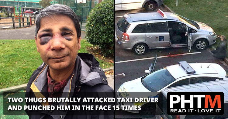Two thugs brutally attacked a helpless taxi driver and punched him in the face up to 15 times when he refused to give them a lift because he had finished his 11-hour shift.