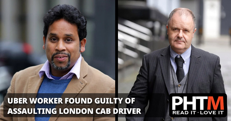 UBER WORKER FOUND GUILTY OF ASSAULTING LONDON BLACK CAB DRIVER