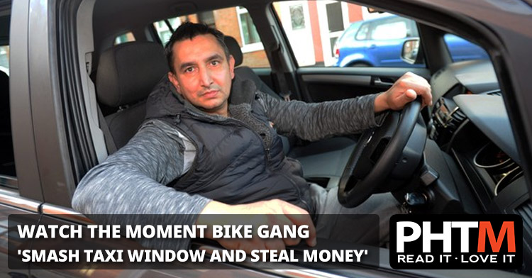 WATCH THE MOMENT BIKE GANG 'SMASH TAXI WINDOW AND STEAL MONEY'