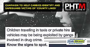 CAMPAIGN TO HELP CABBIES IDENTIFY AND SAFEGUARD VICTIMS OF COUNTY LINES