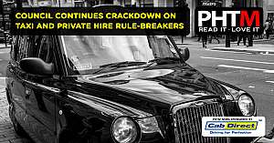 COUNCIL CONTINUES CRACKDOWN ON TAXI AND PRIVATE HIRE RULE BREAKERS