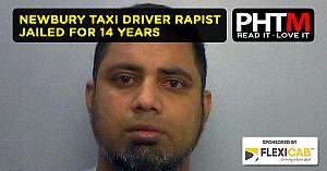 NEWBURY TAXI DRIVER RAPIST JAILED FOR 14 YEARS