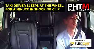TAXI DRIVER SLEEPS AT THE WHEEL FOR A MINUTE IN SHOCKING DASHCAM CLIP