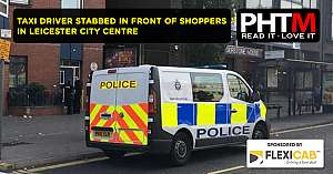 TAXI DRIVER STABBED IN FRONT OF SHOPPERS IN HUMBERSTONE GATE, LEICESTER CITY CENTRE