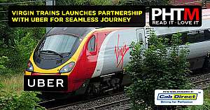 VIRGIN TRAINS LAUNCHES PARTNERSHIP WITH UBER FOR SEAMLESS JOURNEY