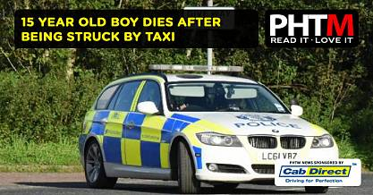 15 YEAR OLD BOY DIES AFTER BEING STRUCK BY TAXI