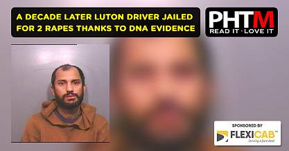 A DECADE LATER LUTON DRIVER JAILED FOR TWO RAPES THANKS TO DNA EVIDENCE