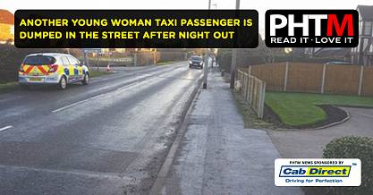 ANOTHER YOUNG WOMAN TAXI PASSENGER IS DUMPED IN THE STREET AFTER NIGHT OUT IN CLEETHORPES