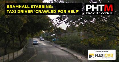 BRAMHALL STABBING TAXI DRIVER CRAWLED FOR HELP