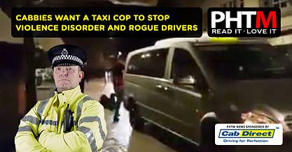 CABBIES WANT A TAXI COP TO STOP VIOLENCE DISORDER AND ROGUE DRIVERS
