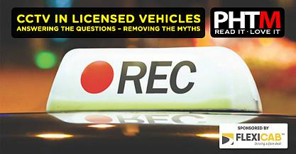 CCTV IN LICENSED VEHICLES ANSWERING THE QUESTIONS REMOVING THE MYTHS