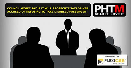 COUNCIL WONT SAY IF IT WILL PROSECUTE TAXI DRIVER ACCUSED OF REFUSING TO TAKE DISABLED PASSENGER AND
