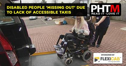 DISABLED PEOPLE MISSING OUT DUE TO LACK OF ACCESSIBLE TAXIS