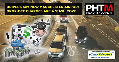 DRIVERS SAY NEW MANCHESTER AIRPORT DROP OFF CHARGES ARE A CASH COW