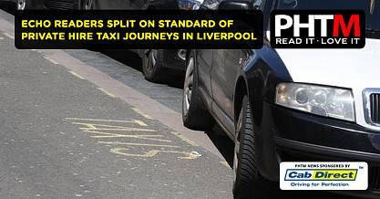 ECHO READERS SPLIT ON STANDARD OF PRIVATE HIRE TAXI JOURNEYS IN LIVERPOOL
