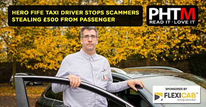 HERO FIFE TAXI DRIVER STOPS SCAMMERS STEALING 500 FROM PASSENGER