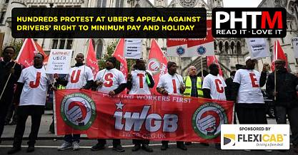 HUNDREDS PROTEST AT UBERS APPEAL AGAINST DRIVERS RIGHT TO MINIMUM PAY AND HOLIDAY