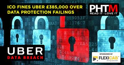 ICO FINES UBER 385000 OVER DATA PROTECTION FAILINGS