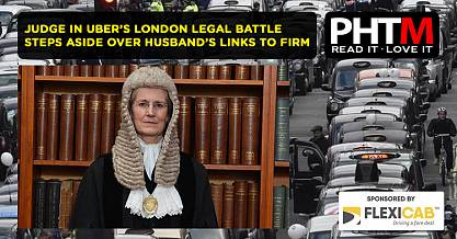 JUDGE IN UBERS LONDON LEGAL BATTLE STEPS ASIDE OVER HUSBANDS LINKS TO FIRM