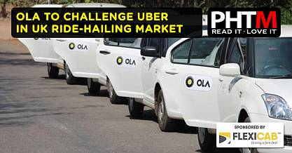 OLA TO CHALLENGE UBER IN UK RIDE HAILING MARKET