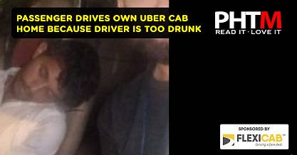 PASSENGER DRIVES OWN UBER CAB HOME BECAUSE DRIVER IS TOO DRUNK