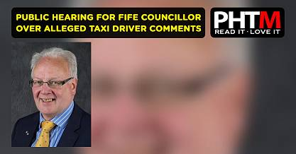 PUBLIC HEARING FOR FIFE COUNCILLOR OVER ALLEGED TAXI DRIVER COMMENTS