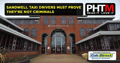 SANDWELL TAXI DRIVERS MUST PROVE THEYRE NOT CRIMINALS