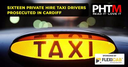 SIXTEEN PRIVATE HIRE TAXI DRIVERS PROSECUTED IN CARDIFF