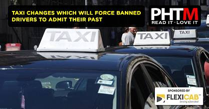 TAXI CHANGES WHICH WILL FORCE BANNED DRIVERS TO ADMIT THEIR PAST