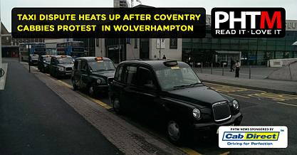 TAXI DISPUTE HEATS UP AFTER COVENTRY CABBIES PROTEST IN WOLVERHAMPTON