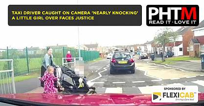 TAXI DRIVER CAUGHT ON CAMERA NEARLY KNOCKING A LITTLE GIRL OVER FACES JUSTICE