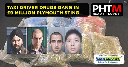 TAXI DRIVER DRUGS GANG IN 9 MILLION PLYMOUTH STING