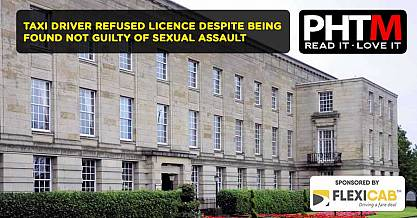 TAXI DRIVER REFUSED LICENCE DESPITE BEING FOUND NOT GUILTY OF SEXUAL ASSAULT