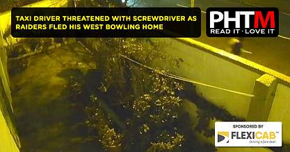 TAXI DRIVER THREATENED WITH SCREWDRIVER AS RAIDERS FLED HIS WEST BOWLING HOME