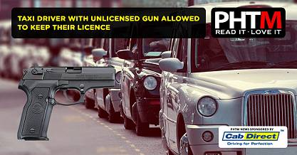 TAXI DRIVER WITH UNLICENSED GUN ALLOWED TO KEEP THEIR LICENCE