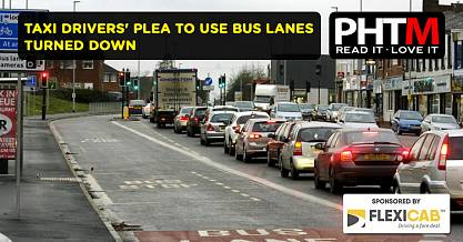 TAXI DRIVERS PLEA TO USE BUS LANES TURNED DOWN