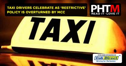 TAXI DRIVERS CELEBRATE AS RESTRICTIVE POLICY IS OVERTURNED BY MCC