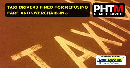 TAXI DRIVERS FINED FOR REFUSING FARE AND OVERCHARGING