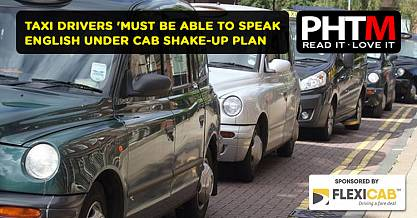 TAXI DRIVERS MUST BE ABLE TO SPEAK ENGLISH UNDER CAB SHAKE UP PLAN