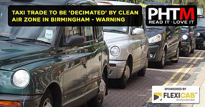 TAXI TRADE TO BE DECIMATED BY CLEAN AIR ZONE IN BIRMINGHAM WARNING