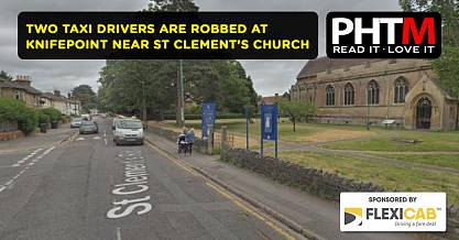 TWO TAXI DRIVERS ARE ROBBED AT KNIFEPOINT NEAR ST CLEMENTS CHURCH