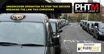UNDERCOVER OPERATION TO STOP TAXI DRIVERS BREAKING THE LAW THIS CHRISTMAS